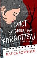 A Pact Between the Forgotten
