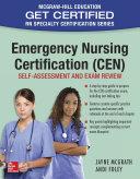Emergency Nursing Certification  CEN   Self Assessment and Exam Review