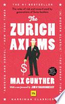The Zurich Axioms  Harriman Classics
