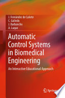 Automatic Control Systems in Biomedical Engineering Book
