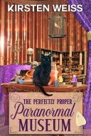 The Perfectly Proper Paranormal Museum Pdf/ePub eBook