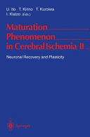 Maturation Phenomenon in Cerebral Ischemia II