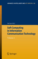 Soft Computing in Information Communication Technology
