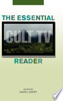 """The Essential Cult TV Reader"" by David Lavery"