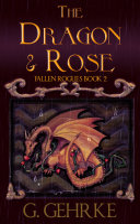 The Dragon and Rose [Pdf/ePub] eBook