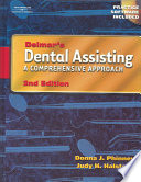 """Delmar's Dental Assisting: A Comprehensive Approach"" by Donna J. Phinney, Judy H. Halstead"