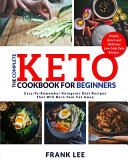The Complete Keto Cookbook For Beginners Book