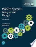 MODERN SYSTEMS ANALYSIS AND DESIGN, GLOBAL EDITION.