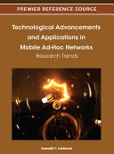 Technological Advancements and Applications in Mobile Ad Hoc Networks  Research Trends