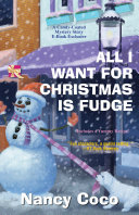All I Want For Christmas is Fudge