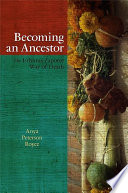 Becoming an Ancestor