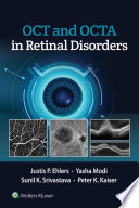 OCT and OCT Angiography in Retinal Disorders