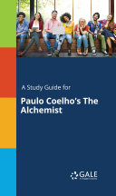 Pdf A Study Guide for Paulo Coelho's The Alchemist Telecharger