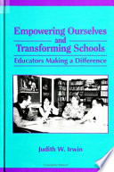 Empowering Ourselves And Transforming Schools