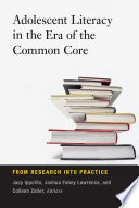 Adolescent Literacy In The Era Of The Common Core