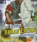 The Bloody  Rotten Roman Empire