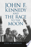 John F  Kennedy and the Race to the Moon