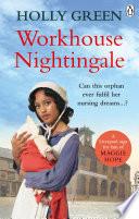 Workhouse Nightingale