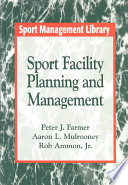 Sport Facility Planning and Management
