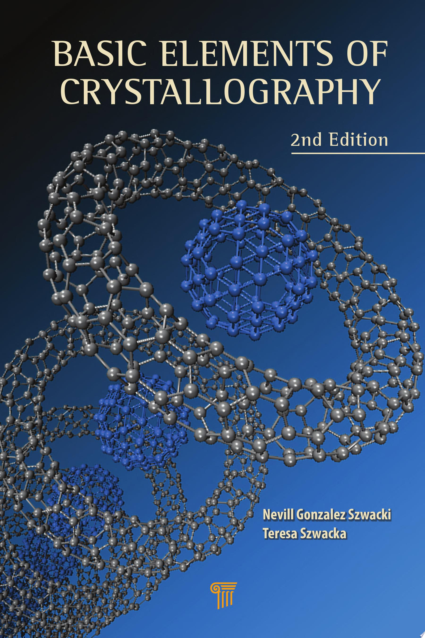 Basic Elements of Crystallography  Second Edition