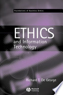 The Ethics of Information Technology and Business