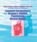 Feminist Foremothers in Women s Studies  Psychology  and Mental Health