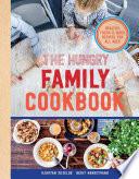The Hungry Family Cookbook by Kjartan Skjelde