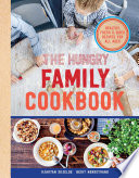 The Hungry Family Cookbook by Kjartan Skjelde
