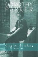 Dorothy Parker  Complete Broadway  1918 1923