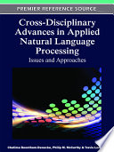 Cross-Disciplinary Advances in Applied Natural Language Processing: Issues and Approaches