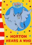 Horton Hears A Who Board Book Book PDF