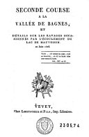 Seconde course à la vallée de Bagnes, et détails sur les ravages occasionnés par l'écoulement du lac de Mauvoisin, 21 juin 1818