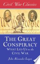 The Great Conspiracy Civil War Classics