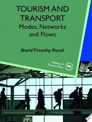 Download PDF >> Tourism and Transport Free Online Books - Free eBook Collection