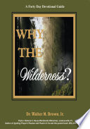 Why The Wilderness A Forty Day Devotional Guide Book PDF