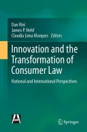 Innovation and the Transformation of Consumer Law