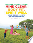 Engaging Youth of Today  Mind Clear  Body Fit  Spirit Well