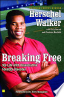 """Breaking Free: My Life with Dissociative Identity Disorder"" by Herschel Walker, Jerry Mungadze"