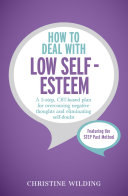 How to Deal with Low Self Esteem