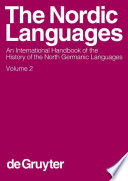 """""""The Nordic Languages: An International Handbook of the History of the North Germanic Languages"""" by Oskar Bandle, Kurt Braunmüller, Lennart Elmevik, Ernst Hakon Jahr, Gun Widmark, Hans-Peter Naumann, Allan Karker, Ulf Teleman"""