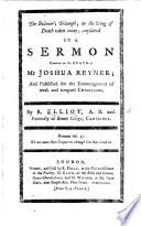 The Believer s Triumph  Or  the Sting of Death Taken Away  Considered in a Sermon  on Ps  Xxiii  4      on the Death of Mr J  Reyner  Etc