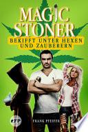 Magic Stoner