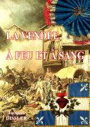 La Vendée à feu et à sang