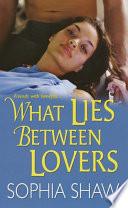 What Lies Between Lovers Book PDF