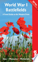 World War I Battlefields  : A Travel Guide to the Western Front