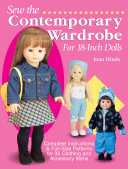 Sew the Contemporary Wardrobe for 18 Inch Dolls