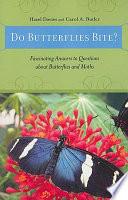 Do Butterflies Bite  Book PDF