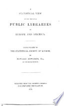 A Statistical View of the Principal Public Libraries of Europe and America Book PDF