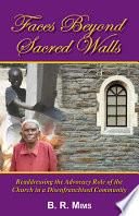Faces Beyond Sacred Walls