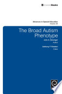 """""""The Broad Autism Phenotype"""" by Anthony F. Rotatori, Julie A. Deisinger"""